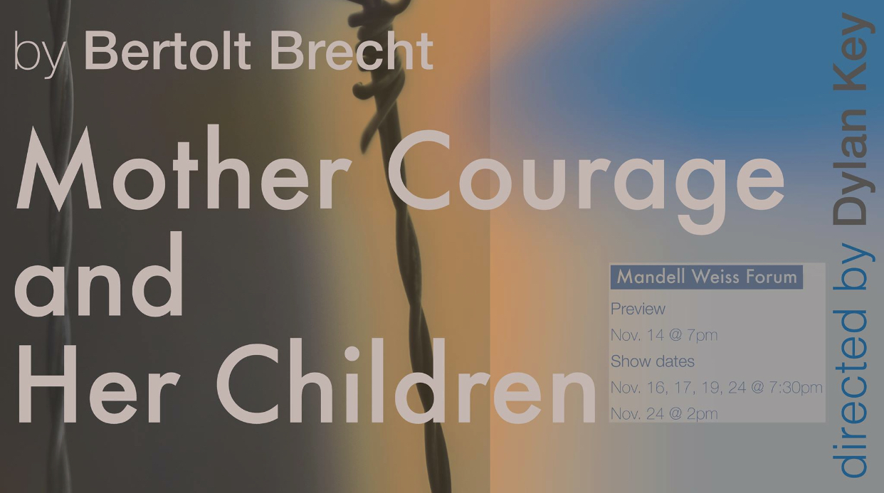 UC San Diego Department Of Theatre And Dance Presents MOTHER COURAGE AND HER CHILDREN