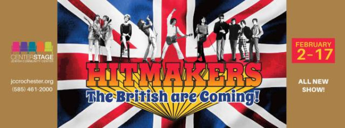 BWW Review: HITMAKERS – THE BRITISH ARE COMING! at JCC CenterStage Theatre