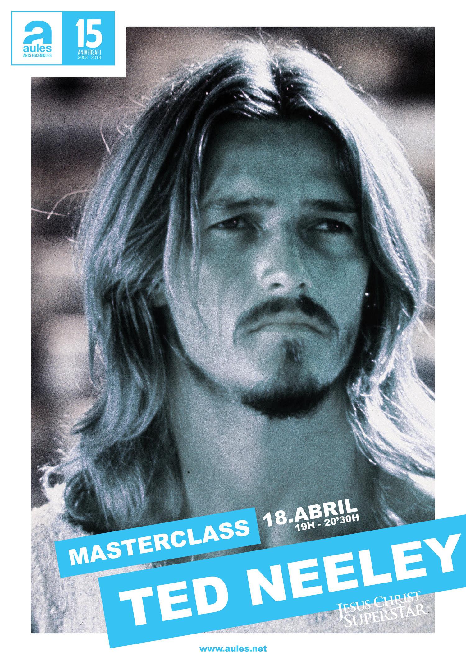 Ted Neeley impartirá una Masterclass en la escuela Aules