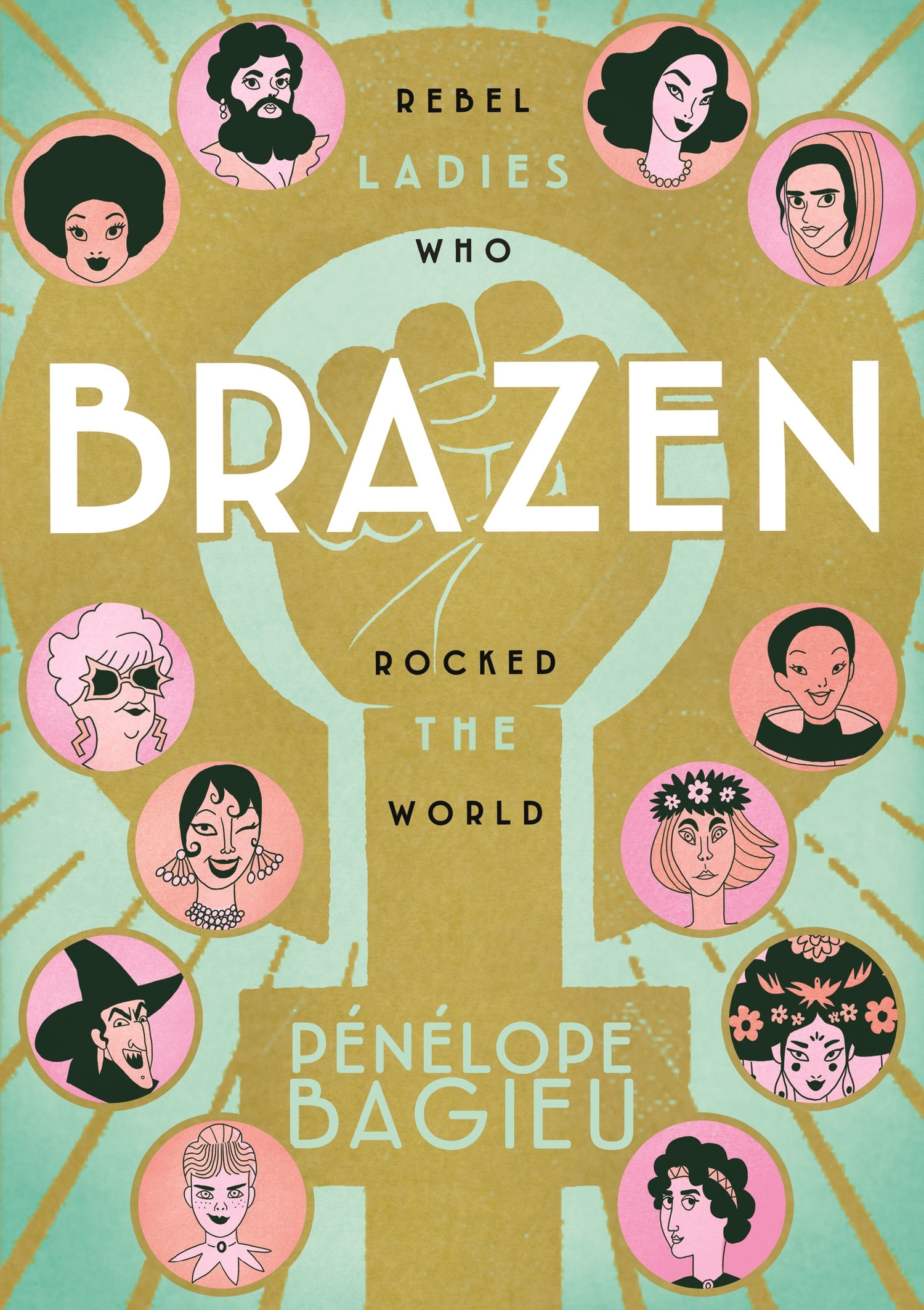 BWW Review: BRAZEN: Rebel Ladies Who Rocked the World by Pénélope Bagieu