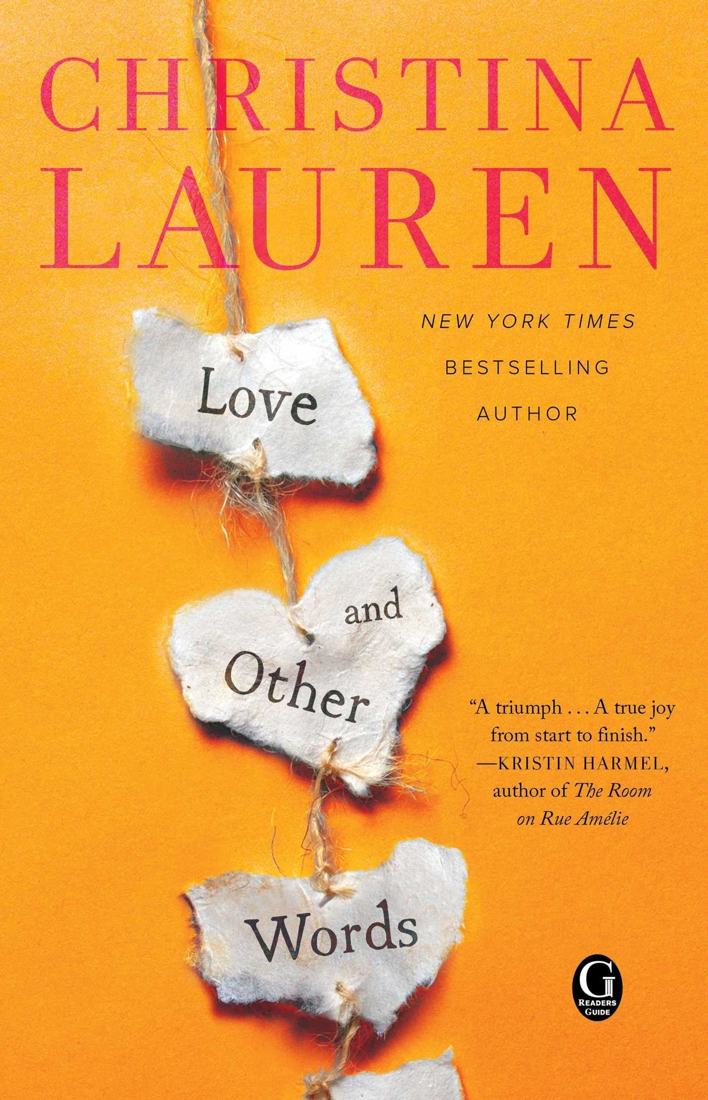 BWW Review: LOVE AND OTHER WORDS by Christina Lauren