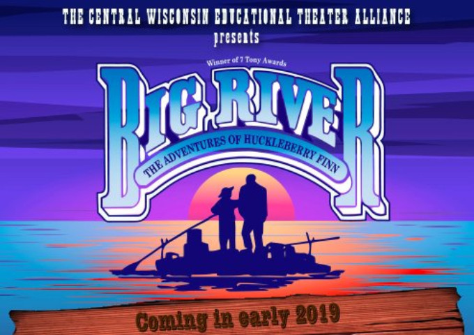 Central Wisconsin Educational Theatre Alliance Brings BIG RIVER to Wisconsin 2/1 - 2/10!