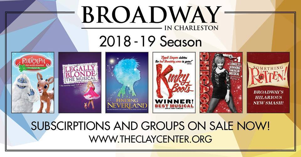 BWW Feature: BROADWAY IN CHARLESTON 2018/2019 Season at THE CLAY CENTER In Charleston, WV Just Announced!