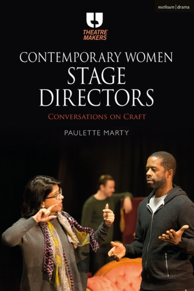 Book Review: CONTEMPORARY WOMEN STAGE DIRECTORS, Paulette Marty