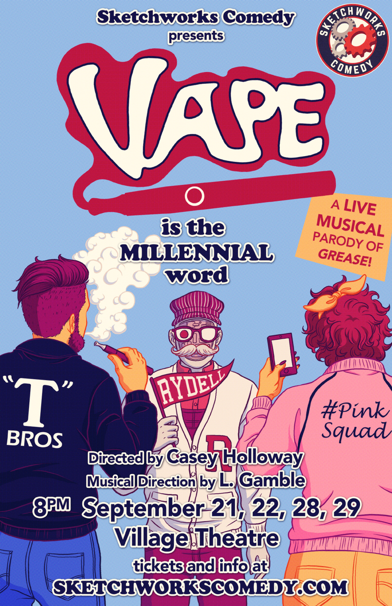 "BWW Interview: ""Being Comedians, we had to poke holes."" Director Casey Holloway and Musical Director L. Gamble discuss parodying a classic in VAPE at Sketchworks Comedy"