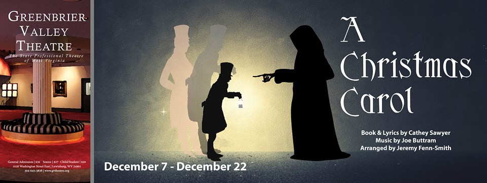 A CHRISTMAS CAROL Comes To GREENBRIER VALLEY THEATRE In December!