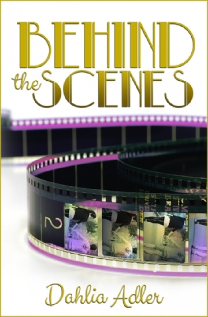 BWW Review: BEHIND THE SCENES by Dahlia Adler