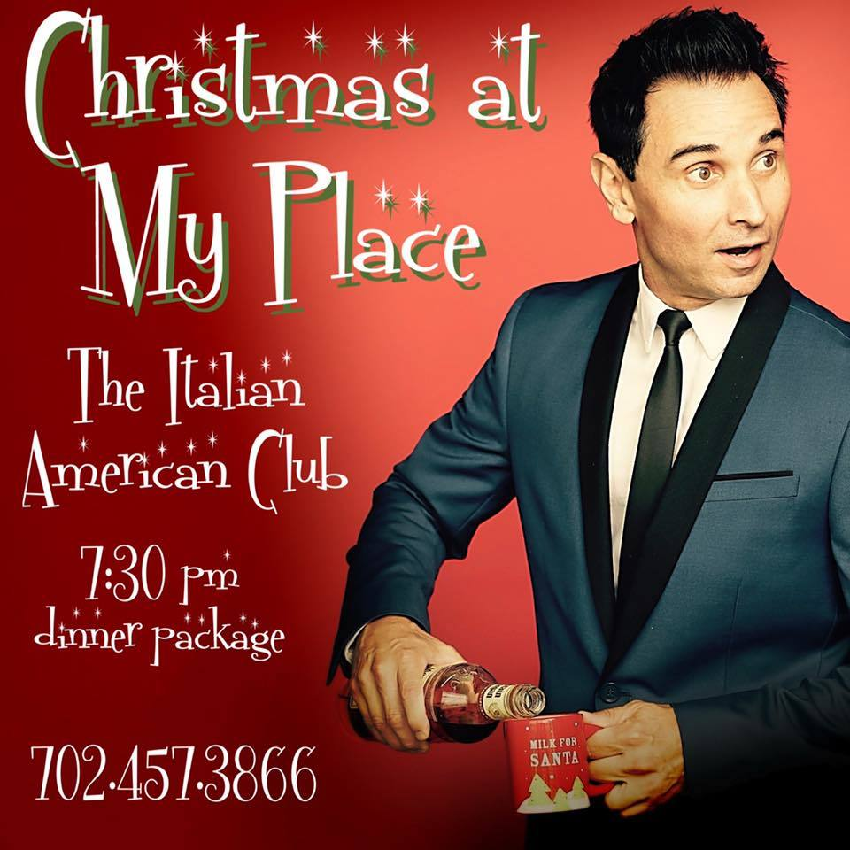 BWW Feature: CHRISTMAS AT MY PLACE at The Italian American Club