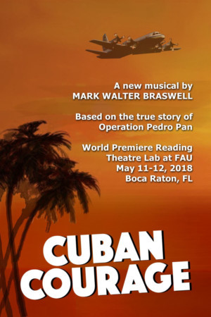FAU Theatre Lab Presents Braswell's Musical CUBAN COURAGE
