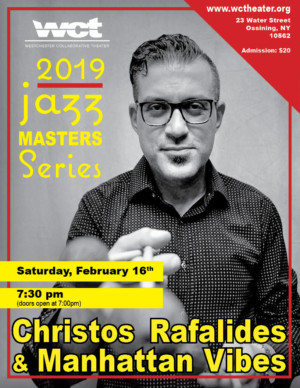 Christos Rafalides And The Manhattan Vibes Perform At WCT's Jazz Masters Series