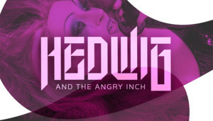 HEWIG AND THE ANGRY INCH Comes to the Sharadin Bigler Theatre