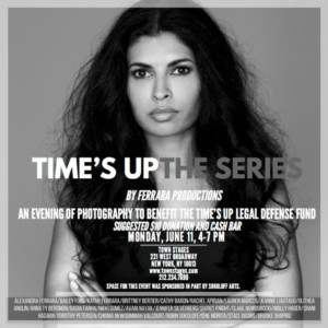 Ferrara Productions Presents TIME'S UP: THE SERIES