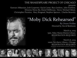 Shakespeare Project Of Chicago Presents Free Performances Of MOBY DICK - REHEARSED, Orson Welles's Adaptation Of Herman Melville's Novel
