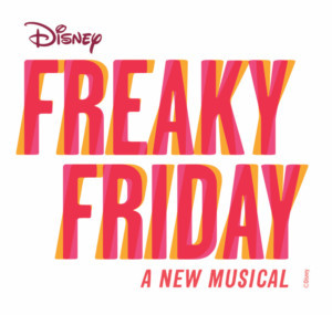 Music Theatre Kansas City Presents Pilot Production of Disney's FREAKY FRIDAY