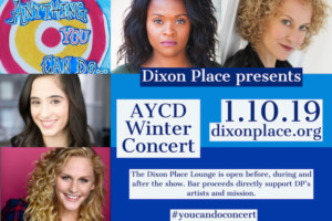 Anything You Can Do Winter Concert Comes to the Dixon Place Lounge