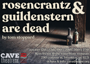 Cave Theatre Co. Presents ROSENCRANTZ & GUILDENSTERN ARE DEAD