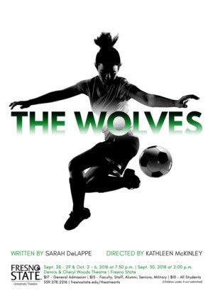 Fresno State University Theatre To Present Central Valley Premiere Of THE WOLVES