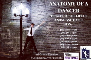 ANATOMY OF A DANCER - A Tribute To The Life Of A Song & Dance Man Comes to Toronto