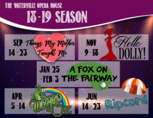 The Waterville Opera House Announces 2018-2019 Season; HELLO, DOLLY!, THE WIZARD OF OZ, and More