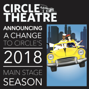 Circle Theatre Announces Season Change In The Wake Of The #metoo And Time's Up Movement