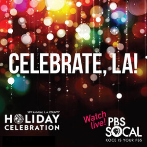 Annual L.A. County Holiday Celebration at The Music Center Announced