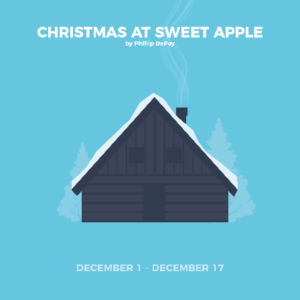 Down-Home Holiday Show CHRISTMAS AT SWEET APPLE Set for Stage Door Players