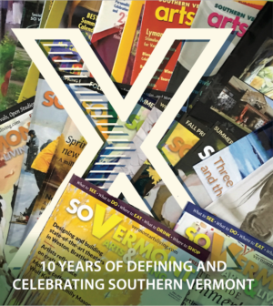 SO Vermont Arts and Living Celebrates 10th Anniversary