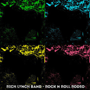 Rocker Rich Lynch Is Rounding Up New Fans With ROCK N' ROLL RODEO