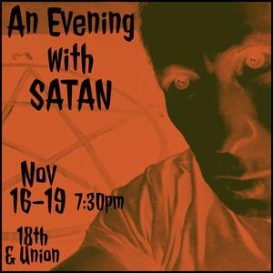 AN EVENING WITH SATAN Comes to Seattle