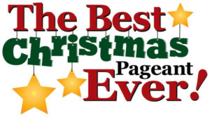 THE BEST CHRISTMAS PAGEANT EVER Coming to Paradise Theatre