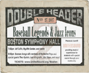 United Sound Fundraiser A DOUBLE HEADER: Baseball Legends and Jazz Icons Announced