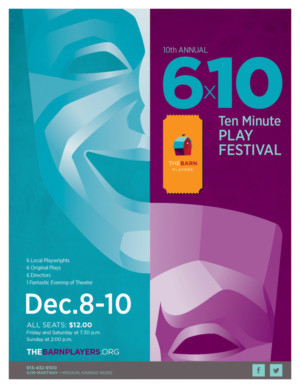 The Barn Players presents 2017 6 X 10 TEN MINUTE PLAY FESTIVAL