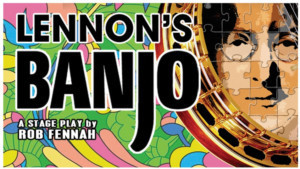 First Casting Announced For LENNON'S BANJO at Liverpool's Epstein Theatre