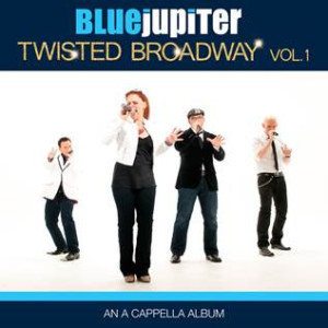 Blue Jupiter to Release 'TWISTED BROADWAY, VOLUME 1' Album This Friday
