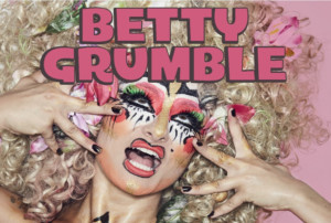 Betty Grumble Is Back In Town Next Week!