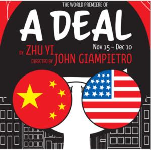 U.S. Debut Of A DEAL By Zhu Yi Opens Off-Broadway, 11/20