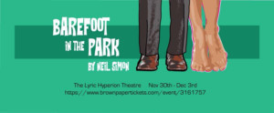 Neil Simon's BAREFOOT IN THE PARK Opens at Lyric Hyperion Theatre in Los Angeles