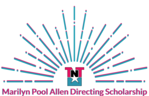 Texas Nonprofit Theatres Accepting Applications for Marilyn Pool Allen Directing Scholarship