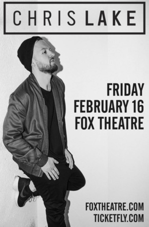Chris Lake Comes to Fox Theatre, 2/16
