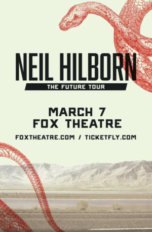 NEIL HILBORN Comes to the Fox Theatre, 3/7