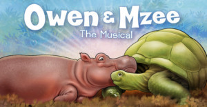 Vital's OWEN & MZEE The Musical Opens Today