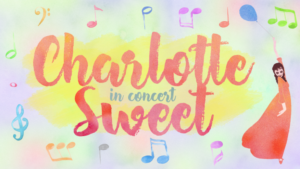 Second Act Series & Feinstein's/54 Below Present Madcap Musical CHARLOTTE SWEET