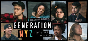 Young New Yorkers to Share Stories in Ping Chong + Company's 'UNDESIRABLE ELEMENTS'