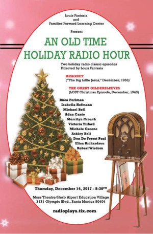 Louis Fantasia & Families Forward Learning Center present AN OLD TIME HOLIDAY RADIO HOUR