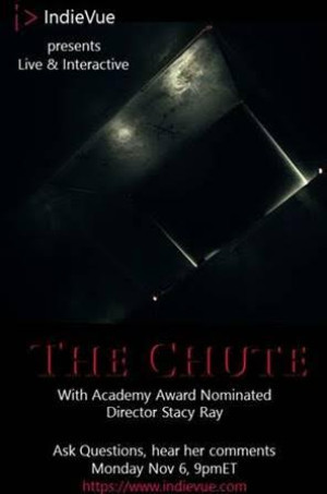 Stacy Sherman- Oscar Nominated and Emmy Award Winning Director On New Film THE CHUTE