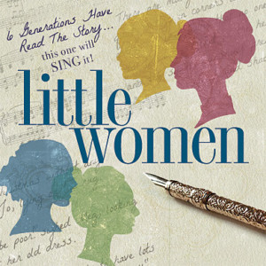 Eagle Theatre Takes on LITTLE WOMEN: THE MUSICAL