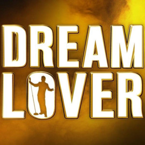 DREAM LOVER   THE BOBBY DARIN MUSICAL Smashes Records at Arts Center Melbourne