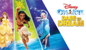 MOANA and BEAUTY AND THE BEAST Redefine Heroism as Part of DISNEY ON ICE Presents DARE TO DREAM