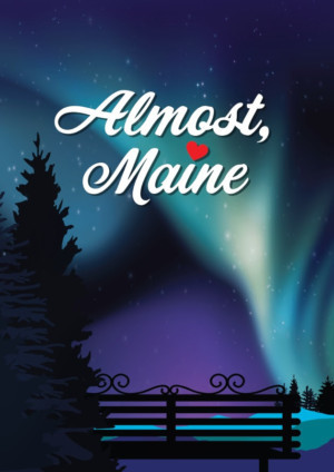 Coming Soon To The Greenbelt Arts Center: ALMOST, MAINE