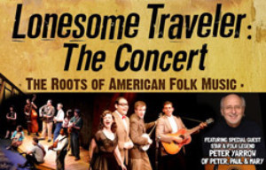Lonesome Traveler: The Concert, with an Appearance from Peter Yarrow, Comes to The State Theatre In February